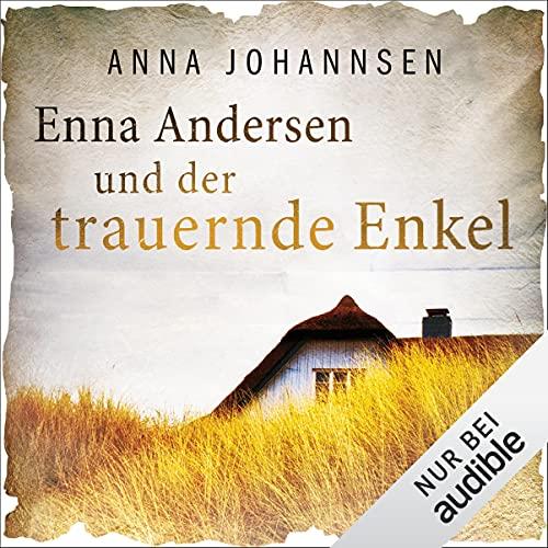 Enna Andersen und der trauernde Enkel: Enna Andersen 3