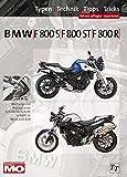 BMW F800S, F800ST, F800R Typen-Technik-Tipps-Tricks: Das umfassende Handbuch - Thomas Jung
