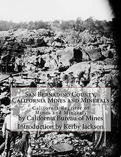San Bernadino County, California Mines and Minerals: California Register of Mines and Minerals