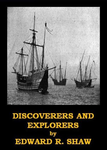 Discoverers and Explorers, Illustrated Version (Optimized for Kindle) (English Edition)