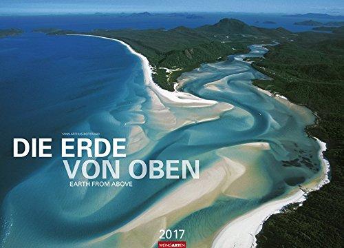 Die Erde von oben - Kalender 2017