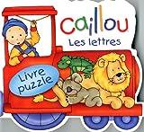 Les lettres: Livre puzzle (Caillou)