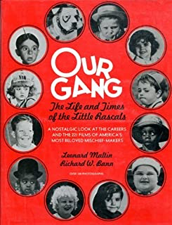 Our Gang: Life and Times of the Little Rascals