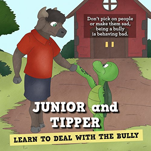 JUNIOR & TIPPER LEARN TO DEAL WITH THE BULLY (English Edition)