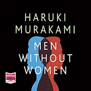 Men Without Women                   By:                                                                                                                                 Haruki Murakami                               Narrated by:                                                                                                                                 Bruno Roubicek                      Length: 7 hrs and 36 mins     214 ratings     Overall 3.9