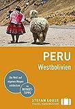 Stefan Loose Reiseführer Peru, Westbolivien: mit Reiseatlas (Stefan Loose Travel Handbücher)