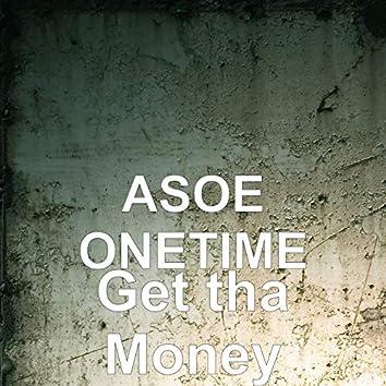 Get tha Money