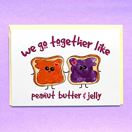 Funny Valentine's Day Card for Him Her Boyfriend Girlfriend Husband Wife, Cute Romantic Anniversary Card, Peanut Butter and Jelly Card - Folded Greeting Card with Envelope, Blank Inside
