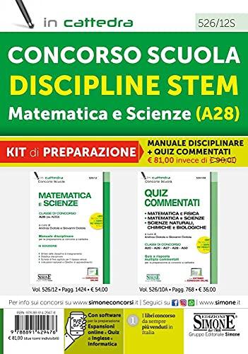 Concorso Scuola Discipline STEM Matematica e Scienze (A28). Kit di preparazione al concorso. Manuale disciplinare + Quiz commentati. Con espansione online. Con software di simulazione