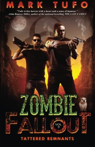 Zombie Fallout 9: Tattered Remnants: Volume 9