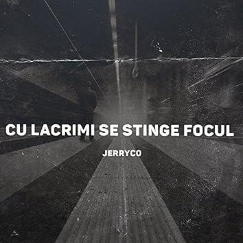 Cu Lacrimi Se Stinge Focul (feat. Japhet Niven)