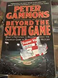 Beyond the Sixth Game