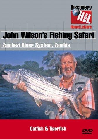 John Wilson's Fishing Safari - Zambia
