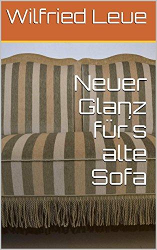 Neuer Glanz für´s alte Sofa