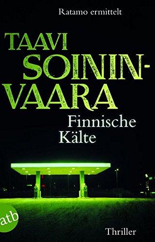 Finnische Kälte: Ratamo ermittelt Thriller (Arto Ratamo ermittelt, Band 8)