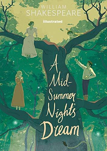 A Midsummer Night's Dream Illustrated (English Edition)