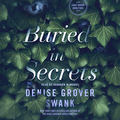 Buried in Secrets Audiobook By Denise Grover Swank cover art