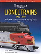 Greenberg's Guide to Lionel Trains 1945-1969: Motive Power & Rolling Stock