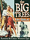 The Big Trees - Kirk Douglas, Restored & Uncut Western Epic