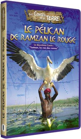 Les Contes de la terre : Le Pélican de Ramzan le rouge [FR Import]