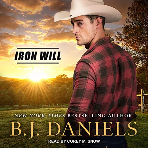 Iron Will: Cardwell Ranch: Montana Legacy Series, Book 2