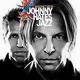 Songtexte von Johnny Hates Jazz - Magnetized