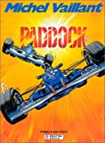 Michel Vaillant, tome 58 - Paddock
