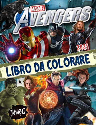 Marvel Avengers Libro Da Colorare: Marvel Avengers 2021 Incredibile Regalo Contiene Fantastiche Immagini Non Ufficiali