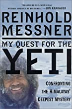 My Quest for the Yeti: Confronting the Himalayas