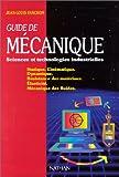Guide de mécanique - Sciences et technologies industrielles