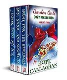 Garden Girls Cozy Mysteries Series: Boxed Set Four (Books 10-12) (Garden Girls Cozy Mysteries Boxed Set series Book 4)