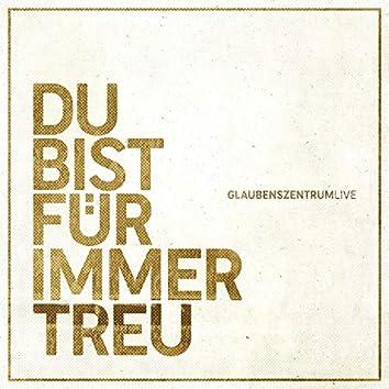 Du bist für immer treu (Live) [feat. Simon Wilhelm]