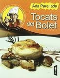 Tocats Del Bolet (CUINA)