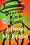 Image of Deacon King Kong: A Novel (Random House Large Print)