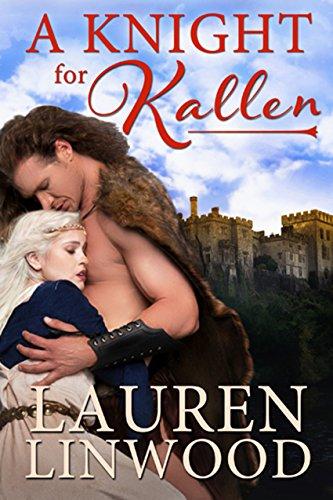 Book: A Knight for Kallen by Lauren Linwood