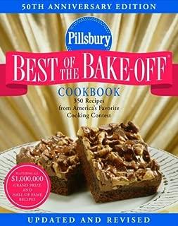 Pillsbury: Best of the Bake-Off Cookbook: 50th Anniversary Edition