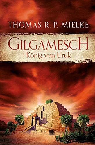 Gilgamesch: König von Uruk