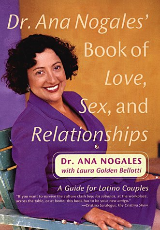Image OfDr. Ana Nogales' Book Of Love, Sex And Relationships