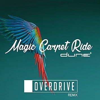 Magic Carpet Ride (Overdrive Remix)