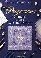 Pergamano Parchment Craft Basic techniques