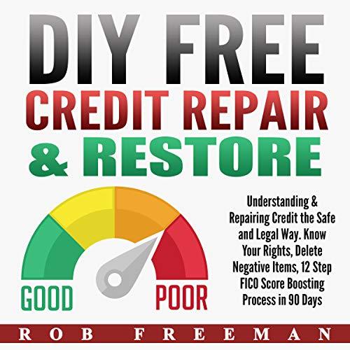 DIY Free Credit Repair & Restore audiobook cover art