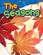 Teacher Created Materials - Science Readers: Content and Literacy: The Seasons - Grade 1 - Guided Reading Level F