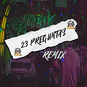 23 Preguntas (Remix)