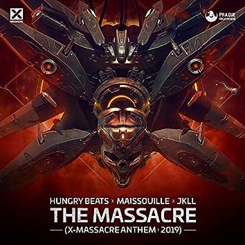 The Massacre (X-Massacre Anthem 2019)