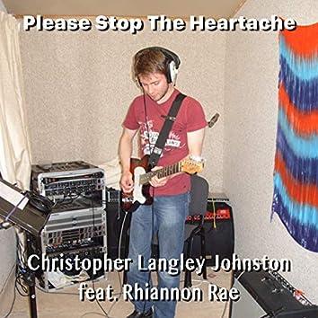 Please Stop the Heartache
