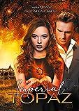 Imperial Topaz (German Edition)