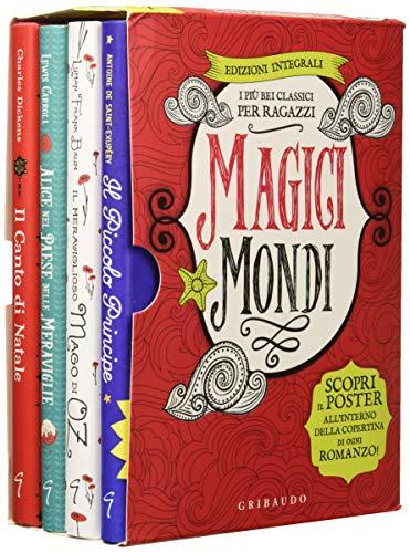 Magici mondi. I più bei classici per ragazzi: Canto di Natale-Il Piccolo Principe-Il meraviglioso mago di Oz-Alice nel paese delle meraviglie