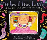 When I Was Little...: A Four-year-old's Memoirs of Her Youth (Little hippo - picture book)