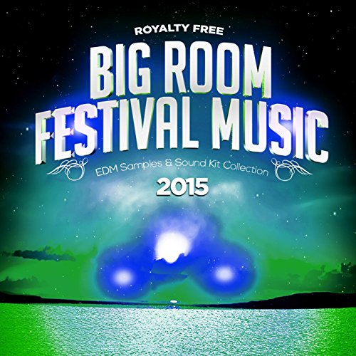 Royalty Free Big Room Festival Music EDM Samples Sound Kit Construction 2015