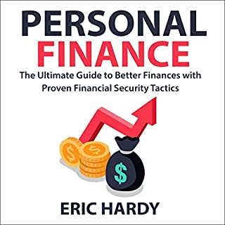 Personal Finance: The Ultimate Guide to Better Finances with Proven Financial Security Tactics audiobook cover art